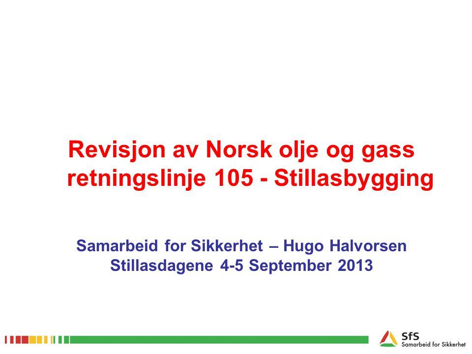 Revisjon av Norsk olje og gass retningslinje 105 - Stillasbygging