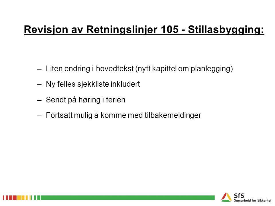 Revisjon av Retningslinjer 105 - Stillasbygging: