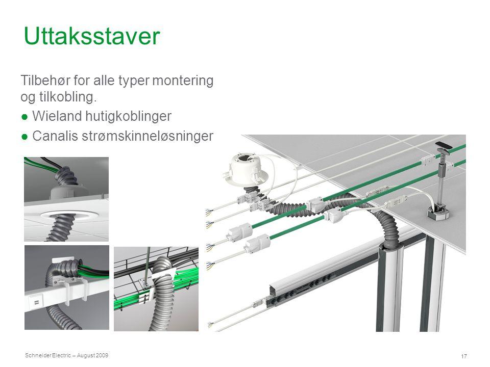 Uttaksstaver Tilbehør for alle typer montering og tilkobling.