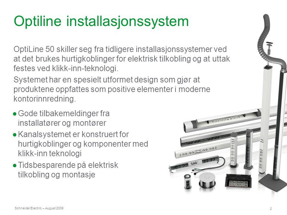 Optiline installasjonssystem