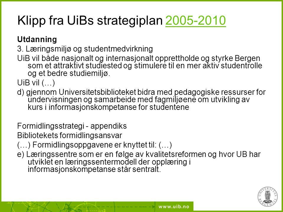 Klipp fra UiBs strategiplan 2005-2010