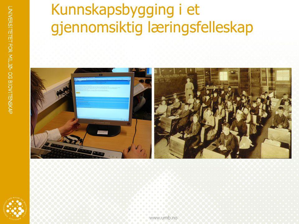 Kunnskapsbygging i et gjennomsiktig læringsfelleskap