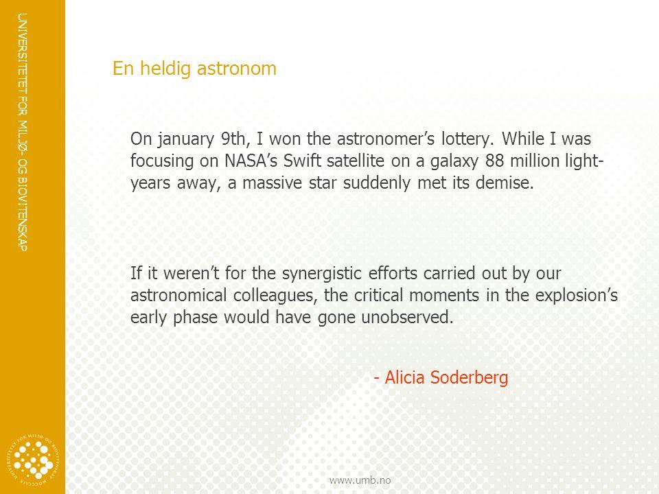 En heldig astronom