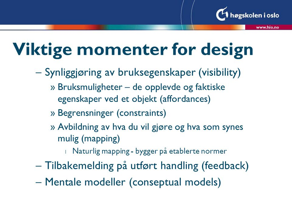 Viktige momenter for design