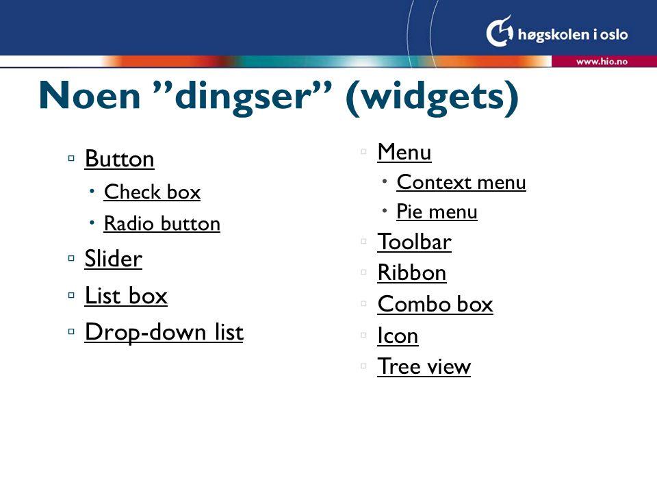 Noen dingser (widgets)