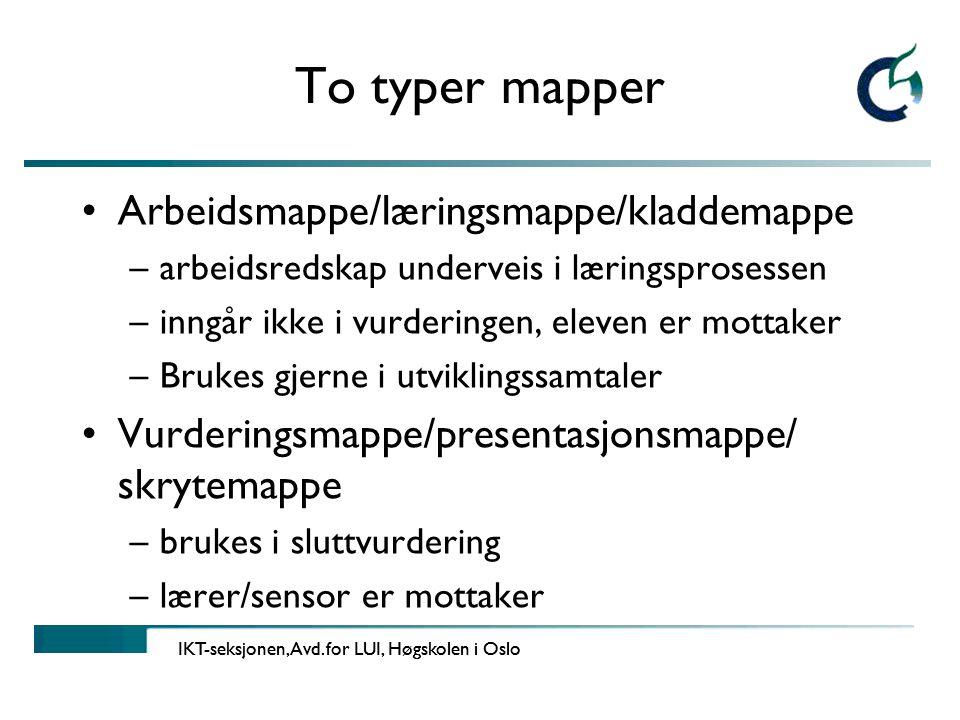 To typer mapper Arbeidsmappe/læringsmappe/kladdemappe