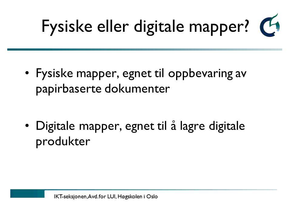Fysiske eller digitale mapper