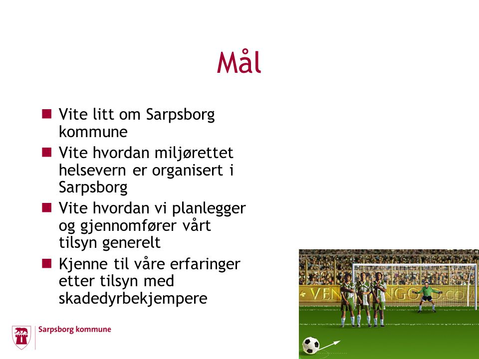 Mål Vite litt om Sarpsborg kommune