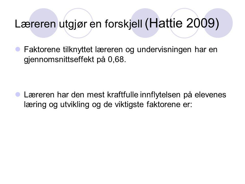 Læreren utgjør en forskjell (Hattie 2009)
