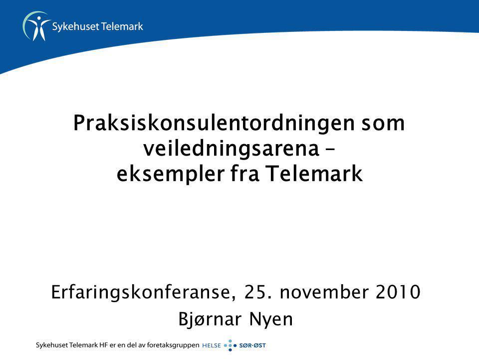 Erfaringskonferanse, 25. november 2010 Bjørnar Nyen