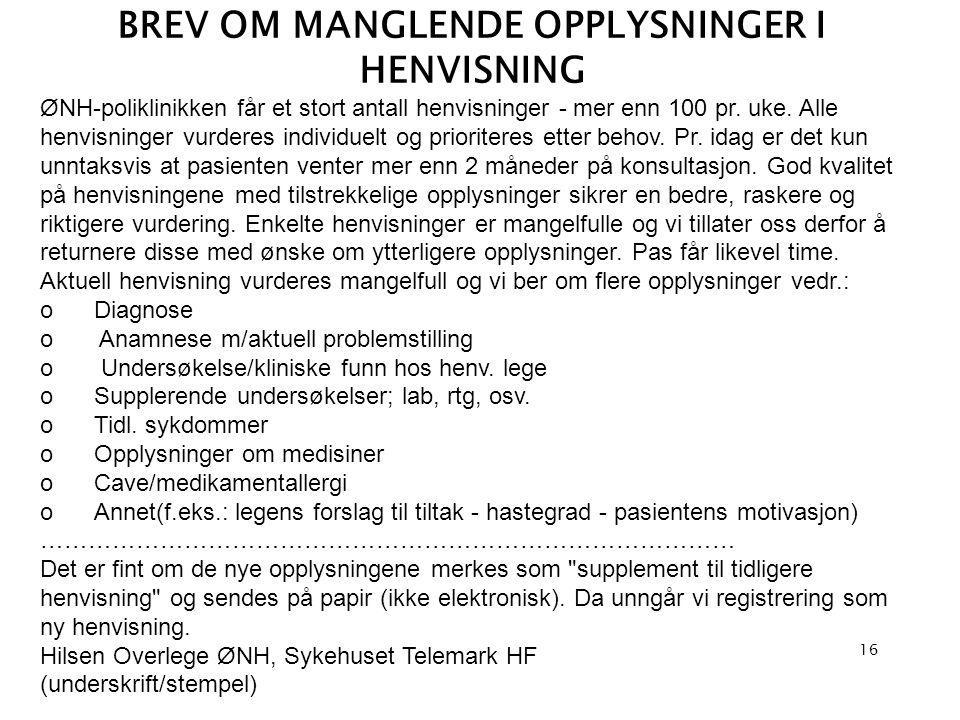 BREV OM MANGLENDE OPPLYSNINGER I HENVISNING
