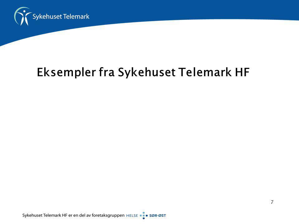 Eksempler fra Sykehuset Telemark HF