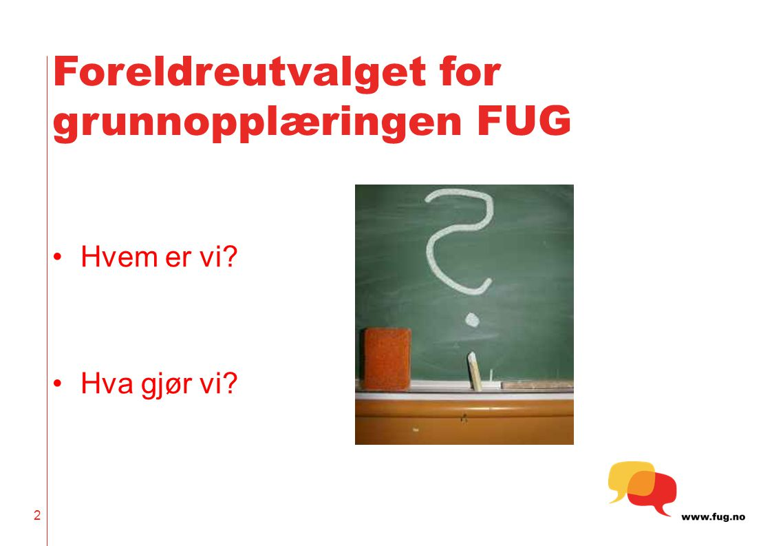 Foreldreutvalget for grunnopplæringen FUG