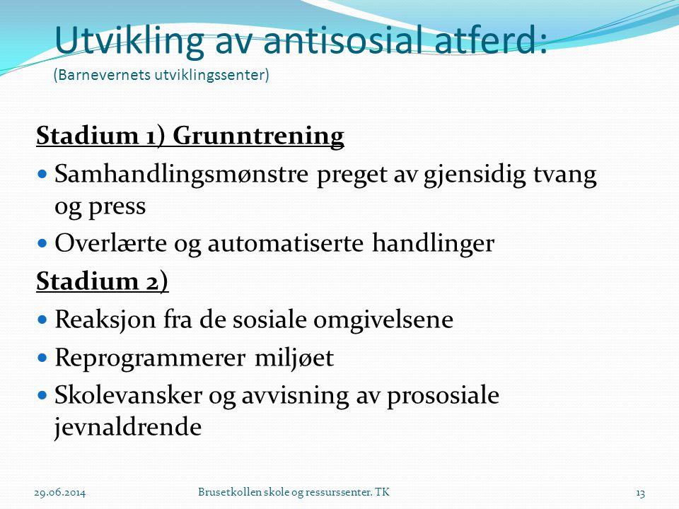 Utvikling av antisosial atferd: (Barnevernets utviklingssenter)