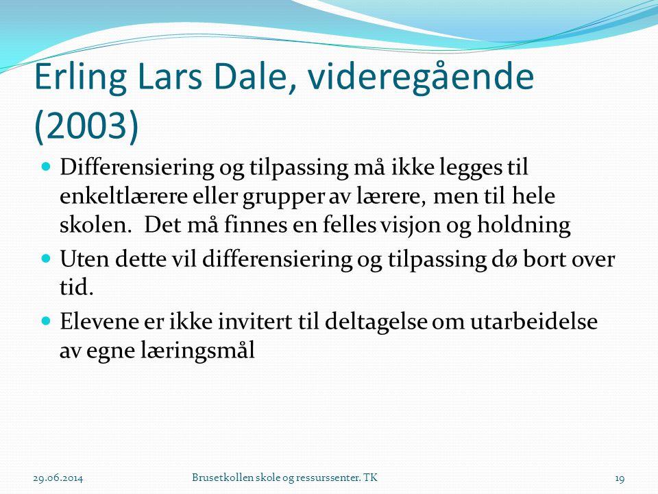 Erling Lars Dale, videregående (2003)