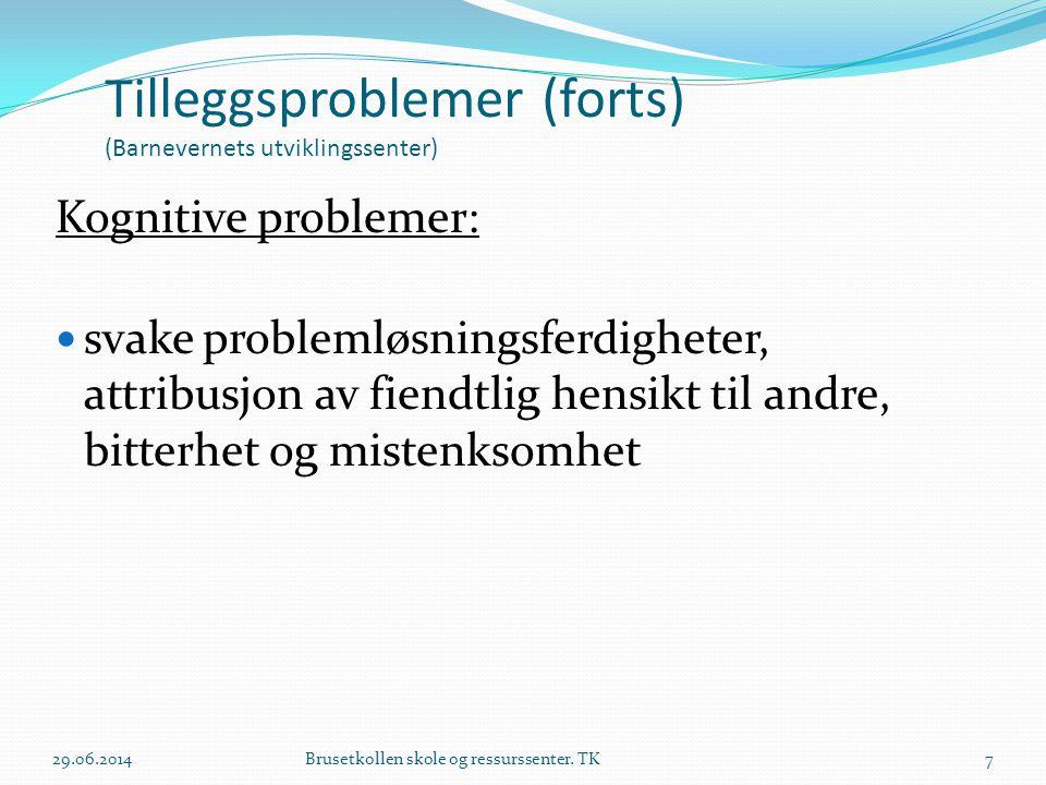 Tilleggsproblemer (forts) (Barnevernets utviklingssenter)