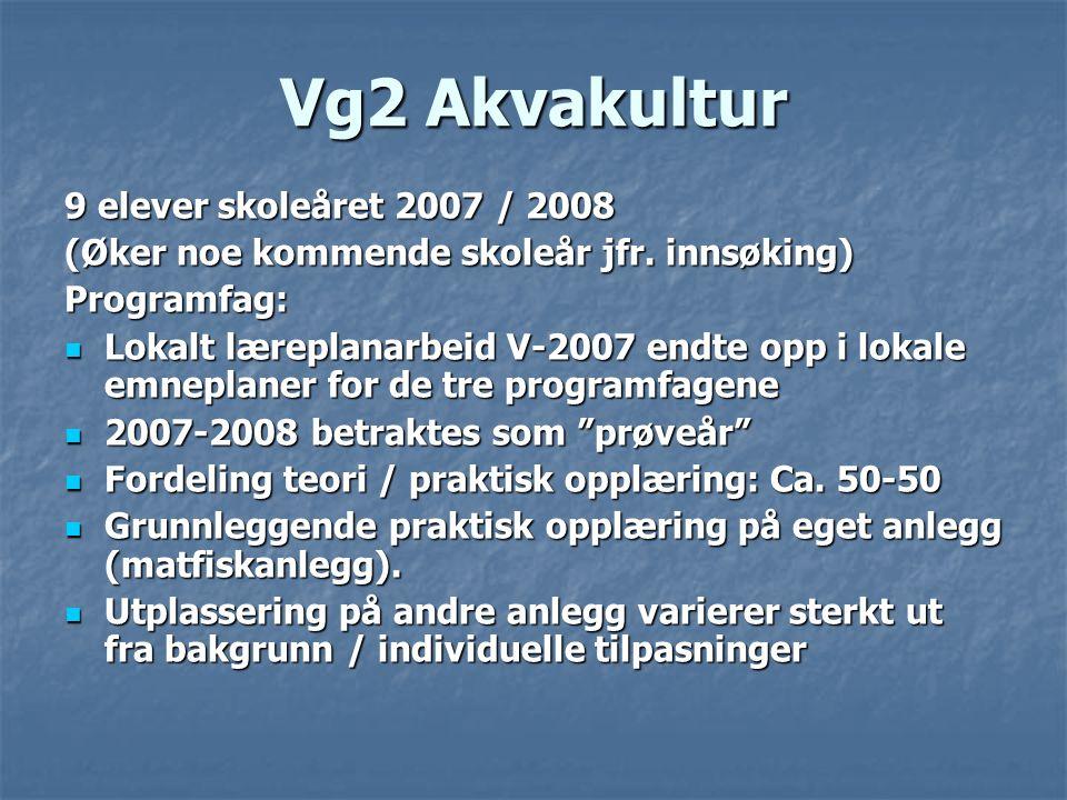 Vg2 Akvakultur 9 elever skoleåret 2007 / 2008