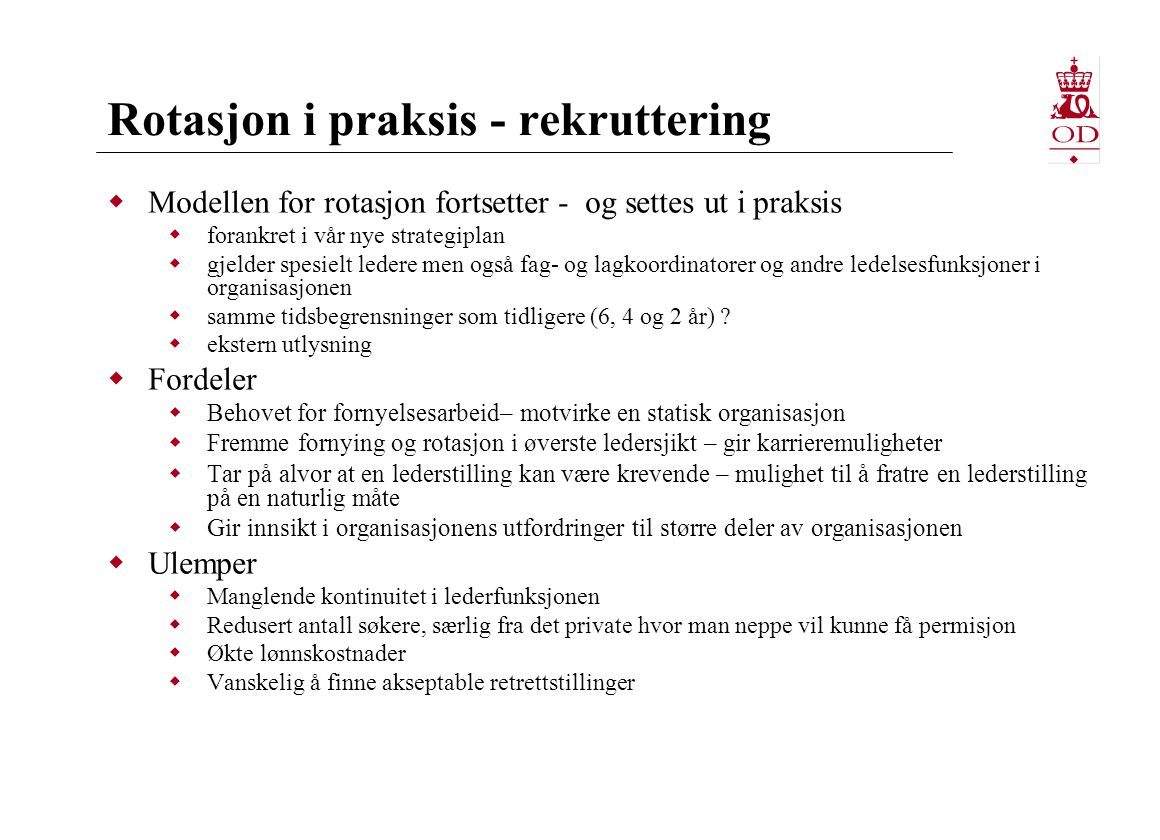 Rotasjon i praksis - rekruttering