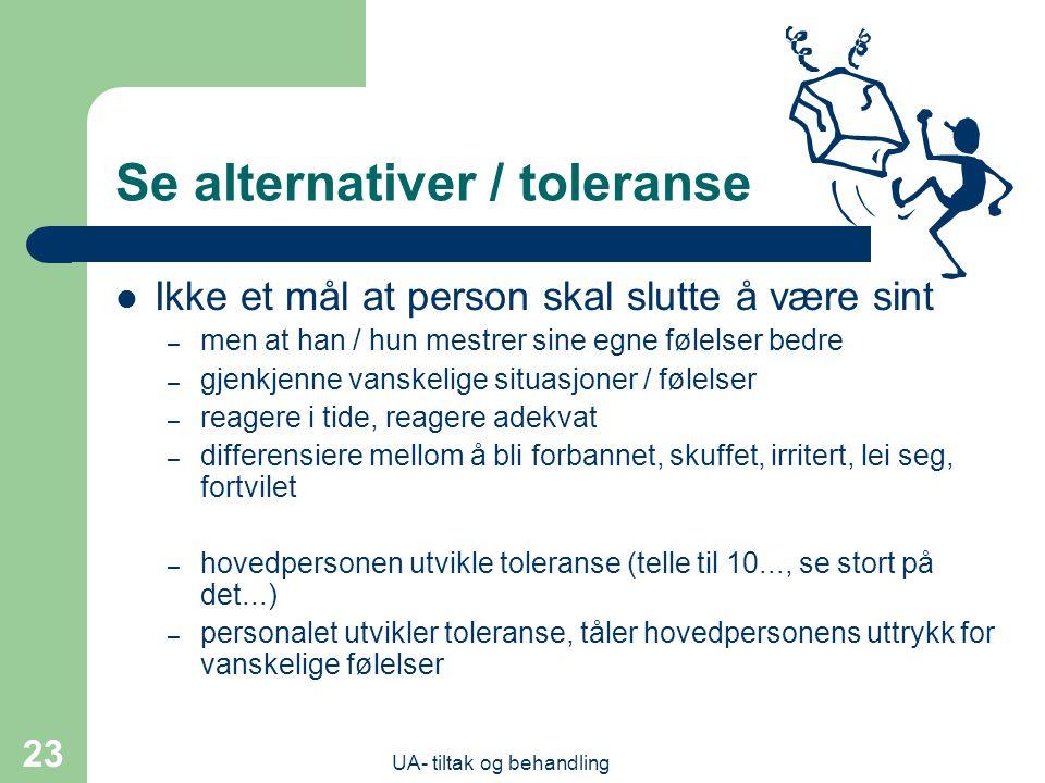 Se alternativer / toleranse