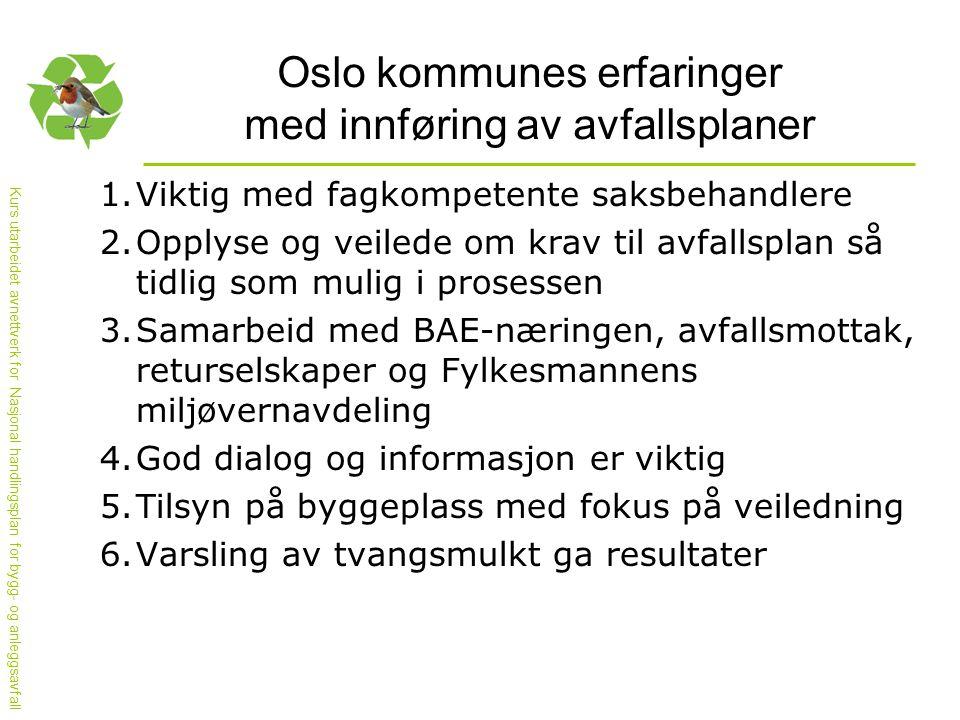Oslo kommunes erfaringer med innføring av avfallsplaner