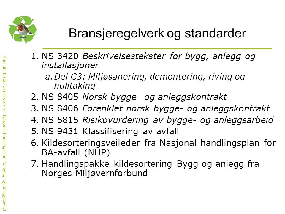 Bransjeregelverk og standarder