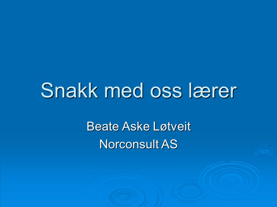 Beate Aske Løtveit Norconsult AS