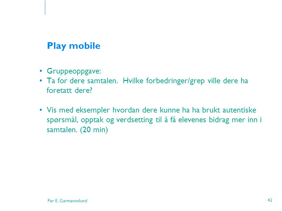 Play mobile Gruppeoppgave: