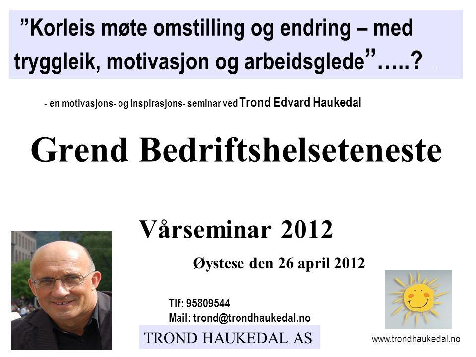 Grend Bedriftshelseteneste Vårseminar 2012