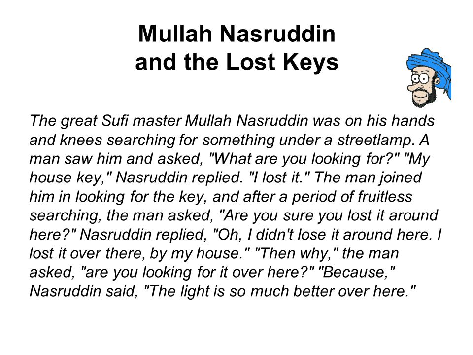 Mullah Nasruddin and the Lost Keys