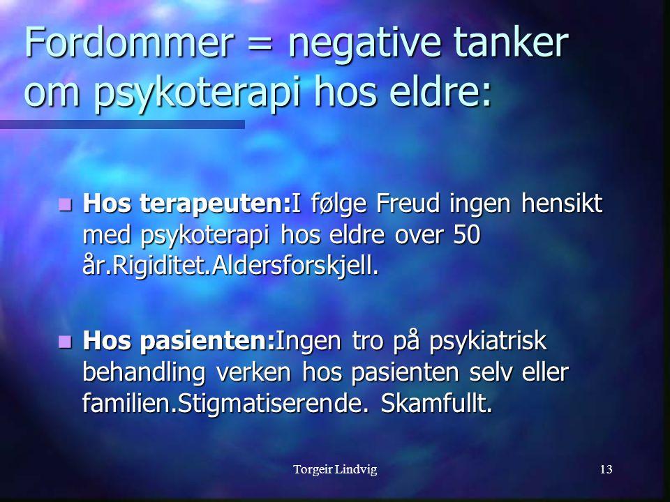 Fordommer = negative tanker om psykoterapi hos eldre:
