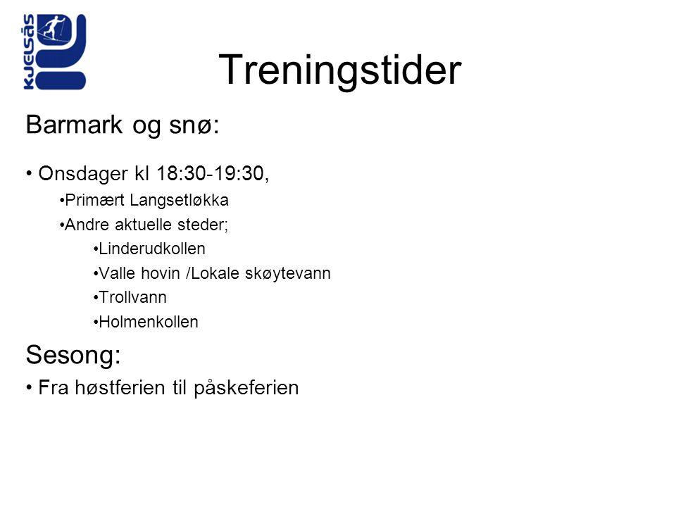 Treningstider Barmark og snø: Sesong: Onsdager kl 18:30-19:30,