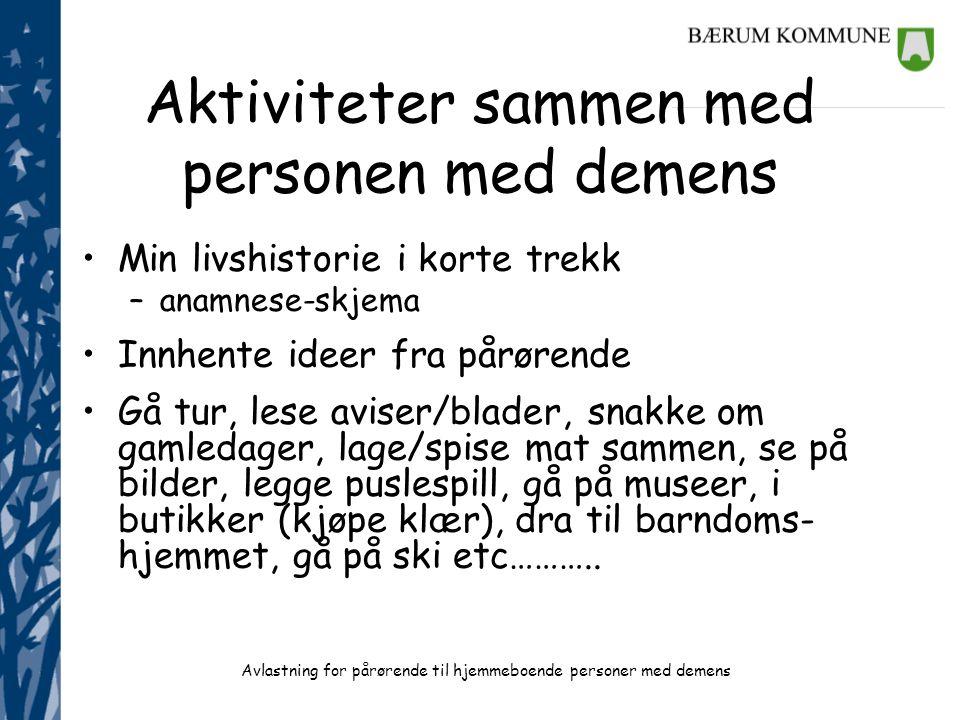Aktiviteter sammen med personen med demens