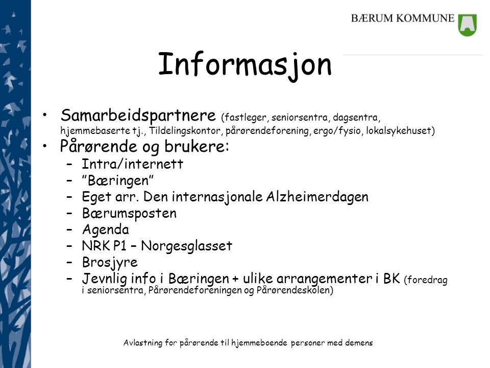 Informasjon Samarbeidspartnere (fastleger, seniorsentra, dagsentra,