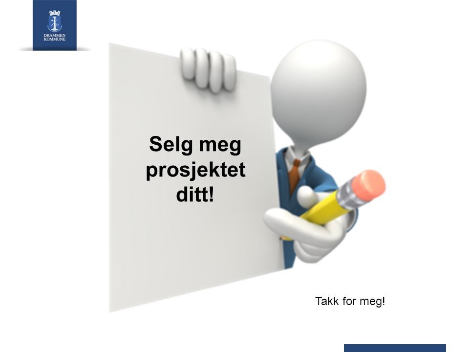 Selg meg prosjektet ditt!