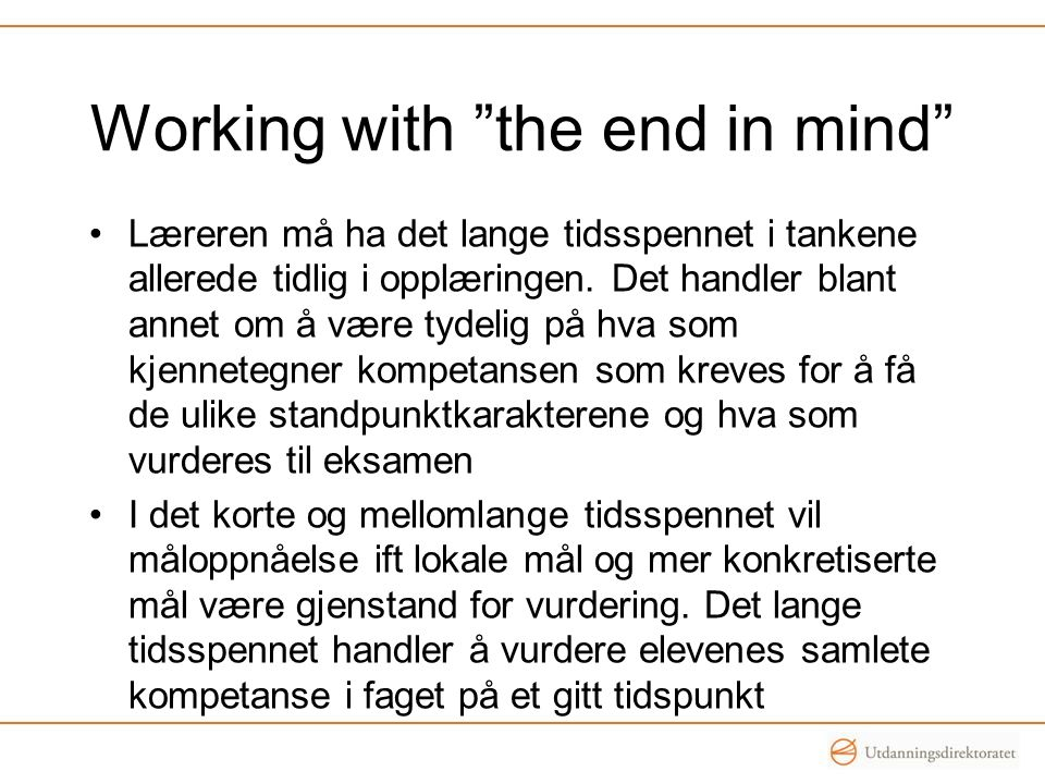 Working with the end in mind