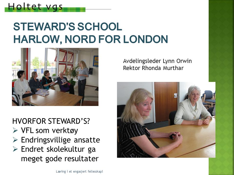 steward's School Harlow, nord for London