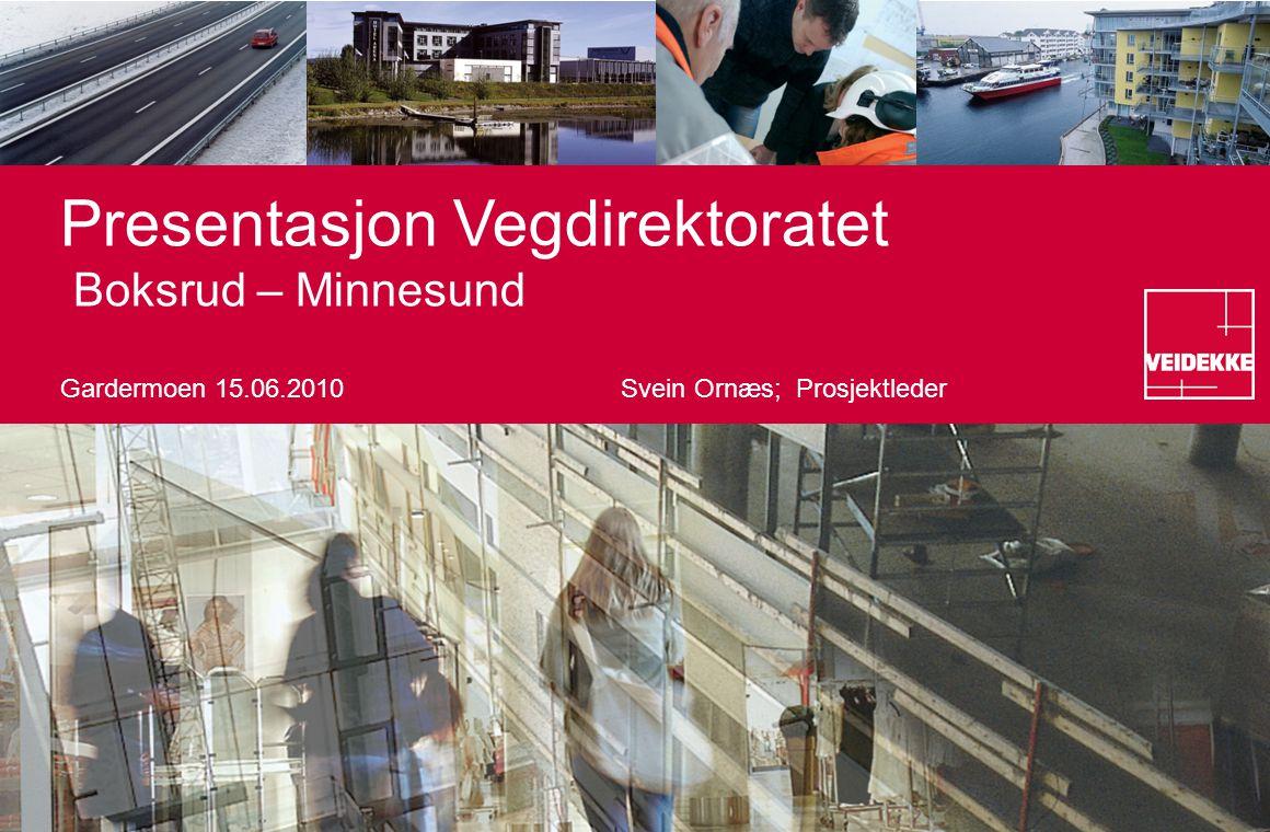 Presentasjon Vegdirektoratet Boksrud – Minnesund Gardermoen 15. 06