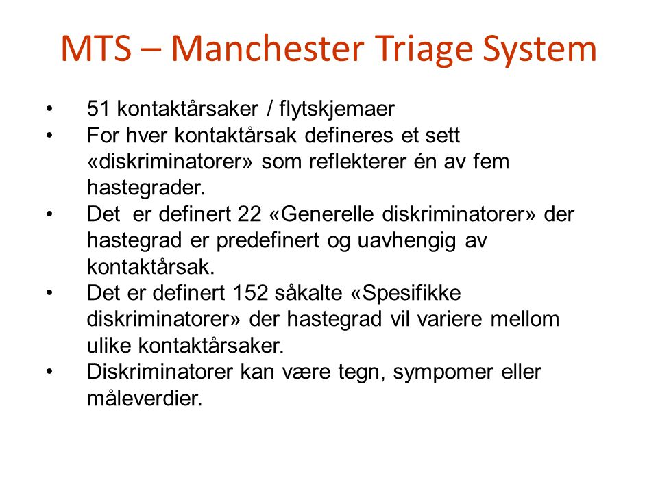 MTS – Manchester Triage System