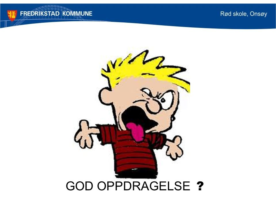 GOD OPPDRAGELSE