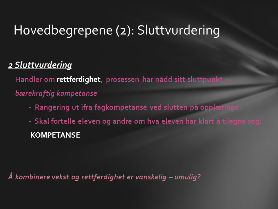 Hovedbegrepene (2): Sluttvurdering