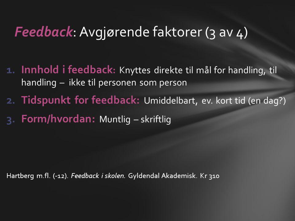 Feedback: Avgjørende faktorer (3 av 4)