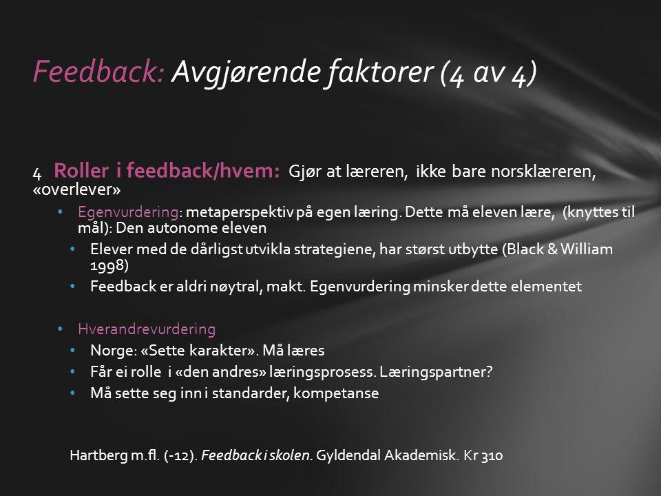 Feedback: Avgjørende faktorer (4 av 4)