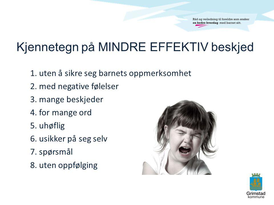 Kjennetegn på MINDRE EFFEKTIV beskjed