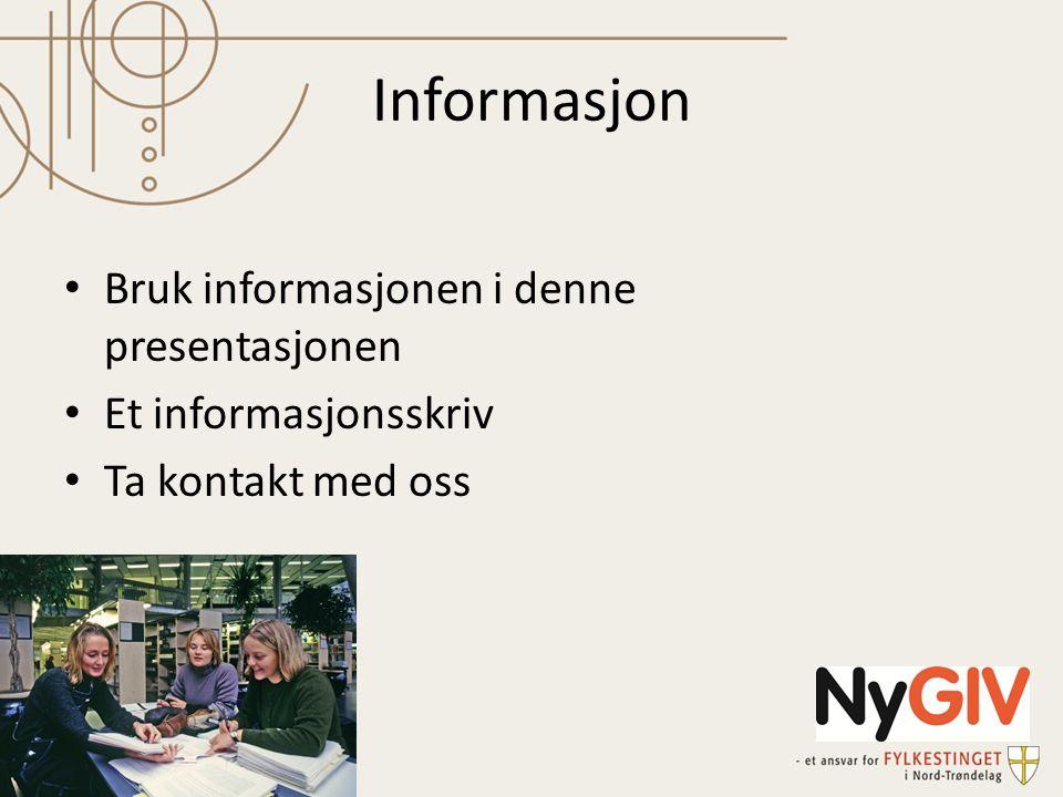 Informasjon Bruk informasjonen i denne presentasjonen