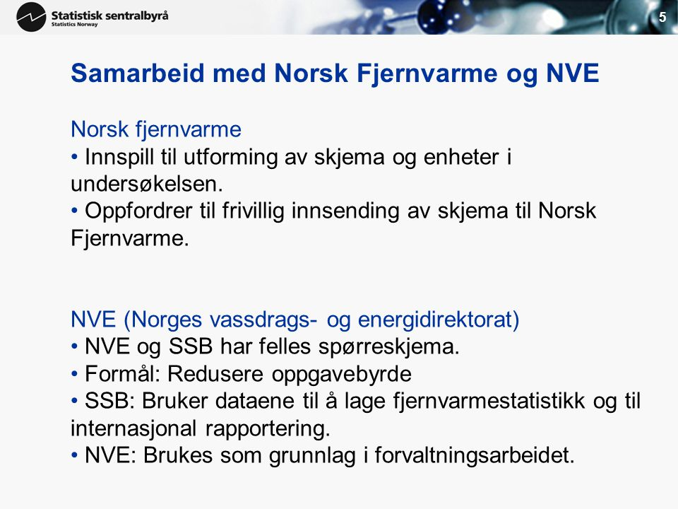 Samarbeid med Norsk Fjernvarme og NVE