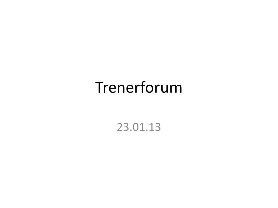 Trenerforum 23.01.13