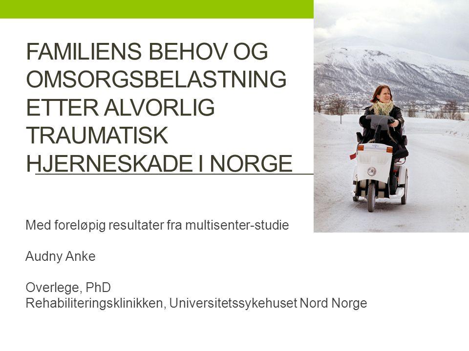Familiens behov og OmsorgsbelastninG etter alvorlig traumatisk hjerneskade I norge