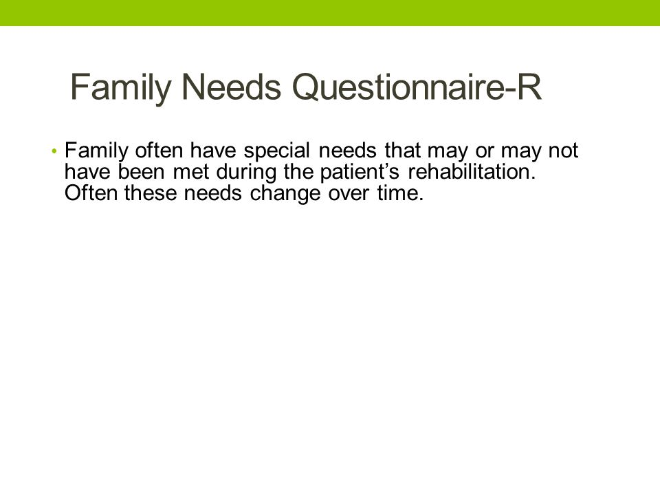 Family Needs Questionnaire-R