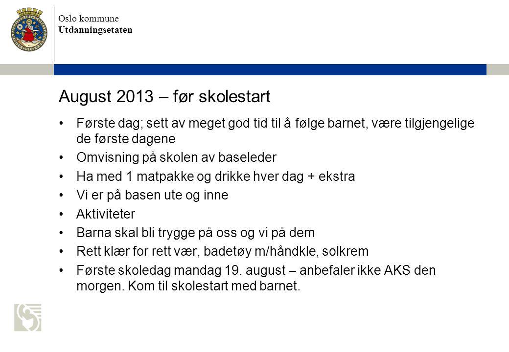 August 2013 – før skolestart