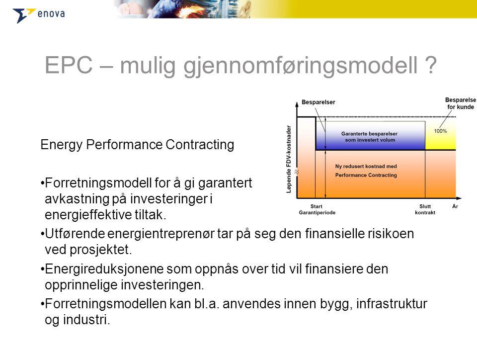 EPC – mulig gjennomføringsmodell
